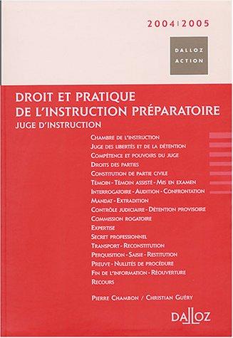Instruction préparatoire 2004-2005 : Juge d'instruction