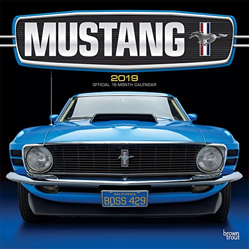 Classic Mustangs - Klassische Mustangs 2019 - 18-Monatskalender: Original BrownTrout-Kalender por Inc Browntrout Publishers