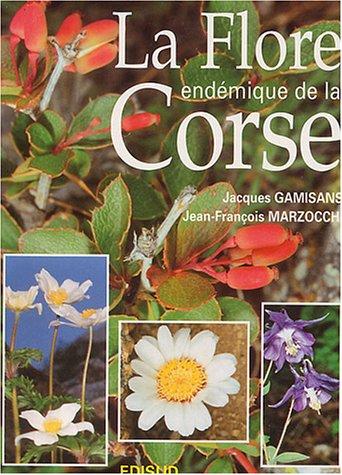 La Flore endémique de la Corse par Jacques Gamisans