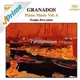 Granados: Piano Music, Vol. 4 - Romantic Waltzes / Poetic Waltzes / Aragonese Rhapsody