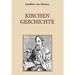 Kirchengeschichte (Schätze der christlichen Literatur 1)