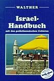 Israel-Handbuch: Mit den palästinensischen Gebieten - Andrew Humphreys, Neil Tilbury