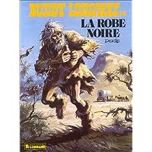 Buddy Longway, tome 14 : La Robe noire