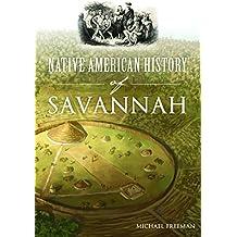 Native American History of Savannah (American Heritage)