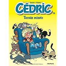 Cédric, tome 12 : Terrain minets