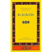 El Buscón (CLASICOS CASTALIA. C/C.)