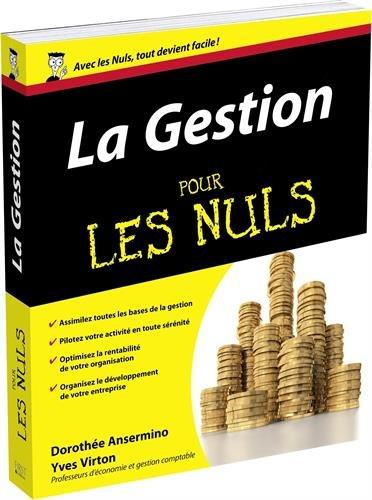 La Gestion pour les Nuls par Dorothée ANSERMINO