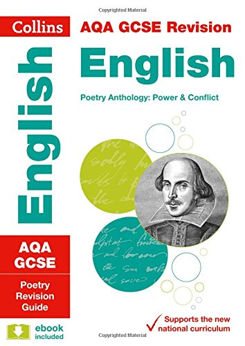 AQA GCSE Poetry Anthology: Power and Conflict: Revision Guide (Collins GCSE Revision and Practice - New Curriculum)