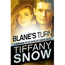 Blane's Turn (The Kathleen Turner Series) (English Edition)