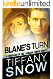 Blane's Turn (The Kathleen Turner Series) (English Edition)