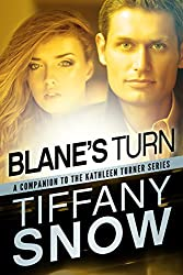 Blane's Turn (The Kathleen Turner Series)