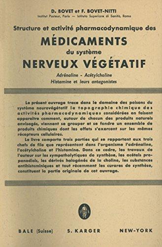 Structure Et Activite Pharmacodynamique Des Medicaments Du Systeme Nerveux Vegetatif