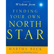 Wisdom from Finding Your Own North Star