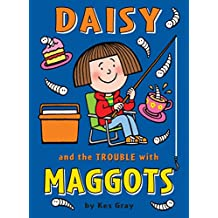 Daisy and the Trouble with Maggots (Daisy Fiction)