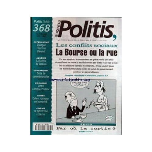 NOUVEAU POLITIS (LE) [No 368] du 07/12/1995 - LES CONFLITS SOCIAUX - DIALOGUE FITERMAN - RAVENEL - ALGERIE - LA RAHMA DE ZEROUAL - TCHERNOBY - ECOLOGIE - LETTRE A RHONE-POULENC - COHEN.