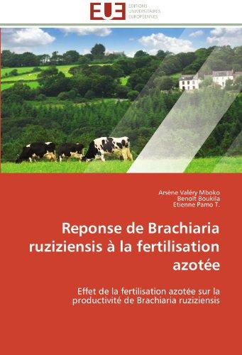 Reponse de brachiaria ruziziensis à la fertilisation azotée (OMN.UNIV.EUROP.) por Collectif