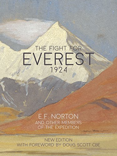 The Fight for Everest 1924: Mallory, Irvine and the quest for Everest (English Edition) por E.F. Norton