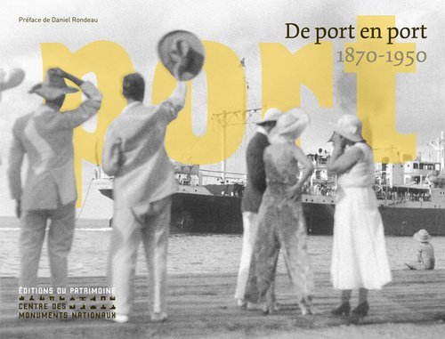 De port en port 1870-1950