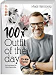 100 x Outfit of the Day: Stylingideen...