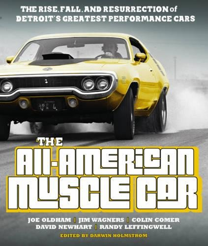 the-all-american-muscle-car-the-rise-fall-and-resurrection-of-detroits-greatest-performance-cars