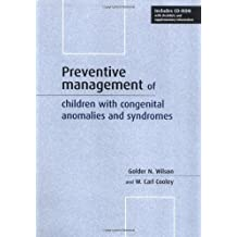 Preventive Management of Children with Congenital Anomalies and Syndromes by Golder N. Wilson (2000-06-15)