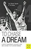 To Chase A Dream (Meyer & Meyer Sport) (English Edition)