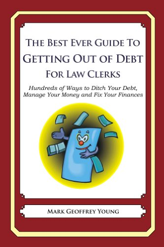 The Best Ever Guide to Getting Out of Debt for Law Clerks