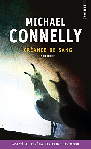 Cr'ance de Sang par Michael Connelly