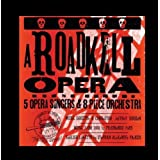 A Roadkill Opera by Roadkill On A Stick Frozen Foods Publishing