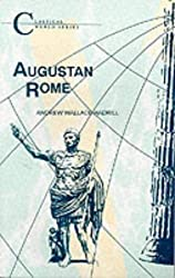 Augustan Rome (Classical World Series) by A. Wallace-Hadrill (2013-04-04)
