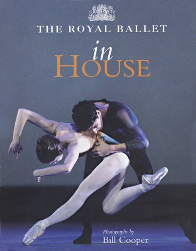 The Royal Ballet: in House por Bill Cooper