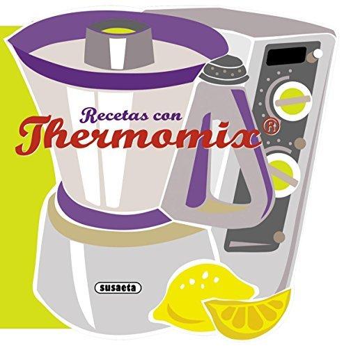 Recetas Con Thermomix por Equipo Susaeta epub