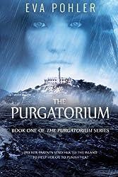 The Purgatorium (Volume 1) by Eva Pohler (2013-12-16)