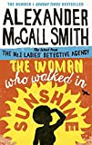 Front cover for the book The Woman Who Walked in Sunshine by Alexander McCall Smith