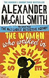The Woman Who Walked in Sunshine : Mma Ramotswe 16