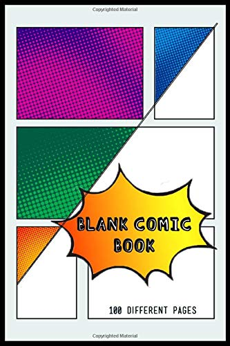 Blank Comic Book 100 Different Pages: Empty frame book with 100 unique page panel layouts | Learn to draw comics! -