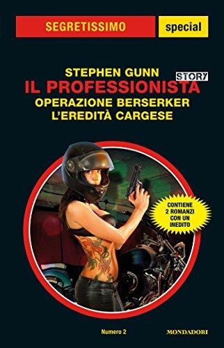 il-professionista-story-operazione-berserker-leredita-cargese-segretissimo