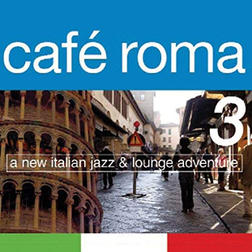 Caf?? Roma 3 by Various Artists