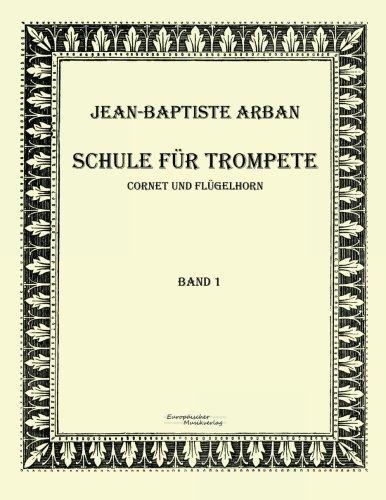 Schule fuer Trompete: Teil 1