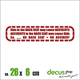 KIDS BACK SEAT MAY CAUSE ACCIDENTS XL 2093 // Sticker OEM JDM Style Aufkleber (Rot)