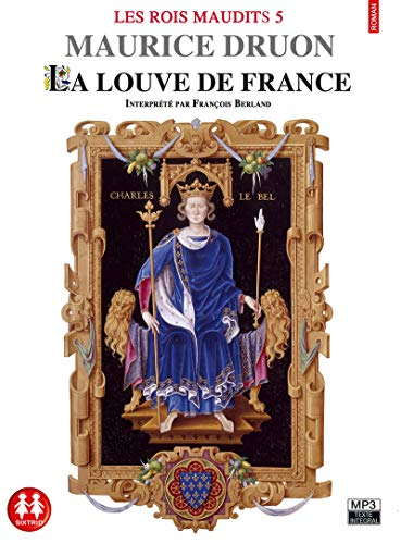 Les Rois maudits tome 5 - Louve de France (5) par Maurice Druon