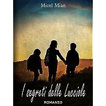 I segreti delle lucciole (Italian Edition)