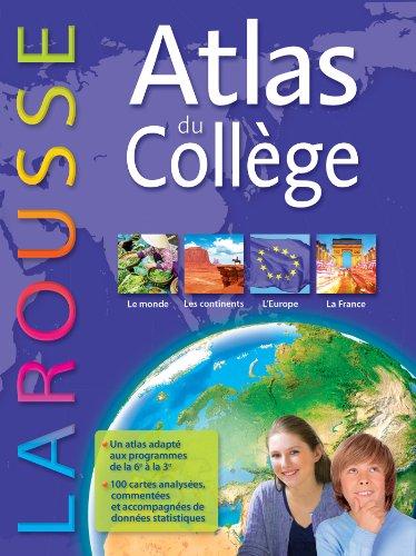 Atlas Collège Larousse par Collectif