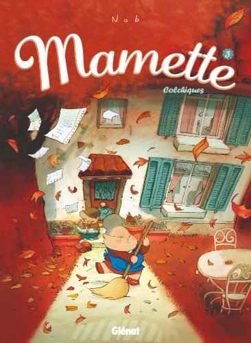 Mamette T03 : Colchiques (French Edition)
