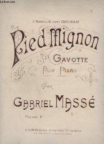 PIED MIGNON - GAVOTTE POUR PIANO.