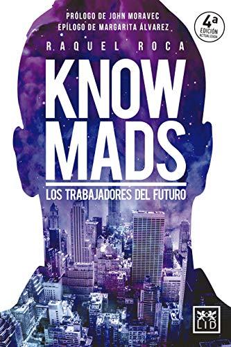 Knowmads. Los Trabajadores Del Futuro (Acción empresarial) por Raquel Roca Albertos