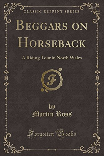515O8bveDyL BEST BUY UK #1Beggars on Horseback: A Riding Tour in North Wales (Classic Reprint) price Reviews uk