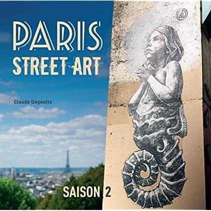 Paris street art - Saison 2