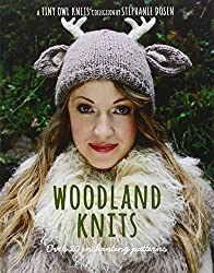 Woodland Knits: over 20 enchanting patterns (Tiny Owl Knits) by Stephanie Dosen (2013-10-08)
