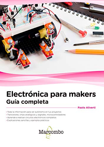 Electrónica para makers: Guía completa eBook: Paolo Aliverti ...